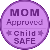 Mom Approved - Child SAFE